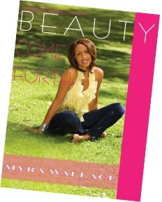BEAUTY COME FORTH by Mya Wallace